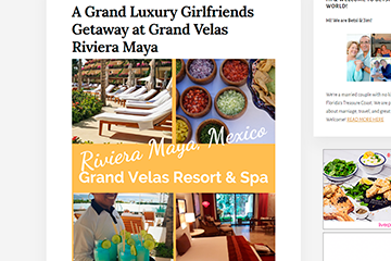 A Grand Luxury Girlfriends Getaway at Grand Velas Riviera Maya