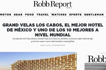 GRAND VELAS LOS CABOS, EL MEJOR HOTEL DE MÉXICO Y UNO DE LOS 10 MEJORES A NIVEL MUNDIAL