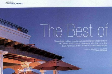 The Best of these luxury villas, resorts and residential developments in Los Cabos, Mexico