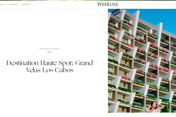 Destination Haute Spot: Grand Velas Los Cabos